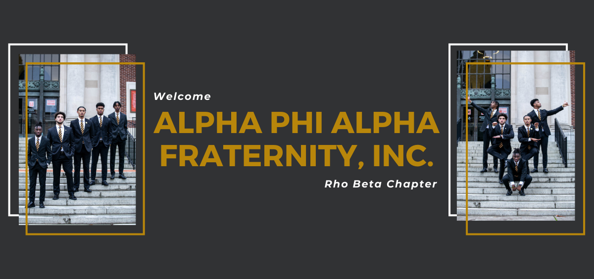 Welcome Alpha Phi Alpha Fraternity, Inc. Rho Beta Chapter